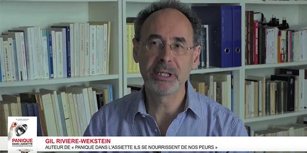 Gil Rivière-Wekstein nous parle des peurs alimentaires
