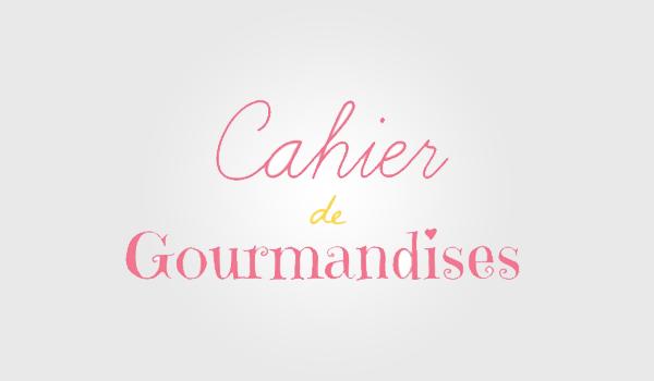 Cahier de gourmandises / Panique dans l'assiette